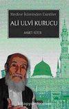 Ali Ulvi Kurucu-Medine İkliminden Esintiler
