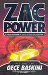 Gece Baskını / Zac Power