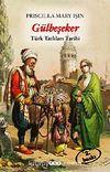Gülbeşeker & Türk Tatlıları Tarihi