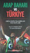 Arap Baharı ve Türkiye & Orta Doğu'da Kırılan Fay Hatları