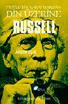 Russell & Mutlu Bir Karamsardan Din Üzerine
