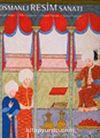 Osmanlı Resim Sanatı