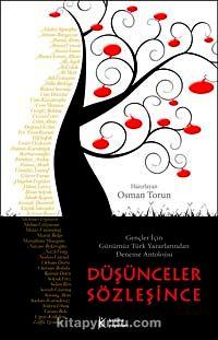 Düşünceler SözleşinceGençler İçin Günümüz Türk Yazarlarından Deneme Antolojisi