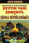 Sıhhat Kaynağı (Cep Boy)Zeytin Yağı Zencefil ve Şifalı Bitkilerimiz  (Bitki-020/P15)