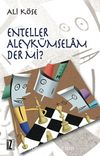Enteller Aleykümselam Der Mi?