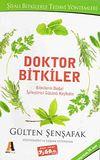 Doktor Bitkiler & Bitkilerin Doğal İyileştirici Gücünü Keşfedin