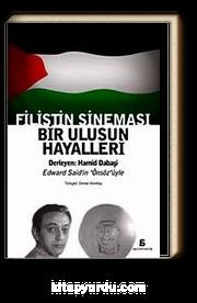 Filistin Sineması & Bir Ulusun Hayalleri