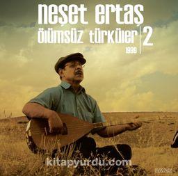Ölümsüz Türküler 1999 - 2 (Plak)
