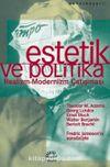 Estetik ve Politika & Realizm-Modernizm Çatışması