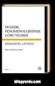 Husserl Fenomenolojisinde Görü Teorisi