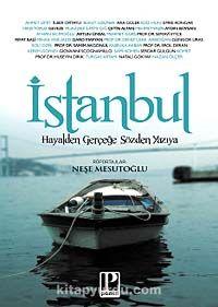 İstanbul & Hayalden Gerçeğe Sözden Yazıya