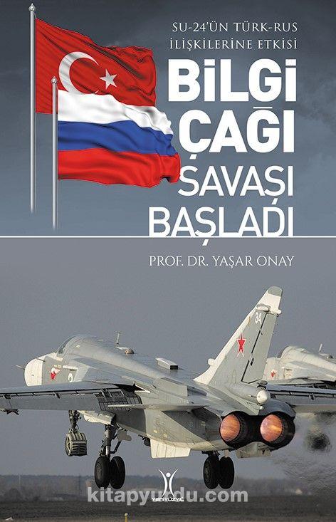 Bilgi Çağı Savaşı Başladı - Yaşar Onay pdf epub