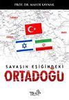 Savaşın Eşiğindeki Ortadoğu