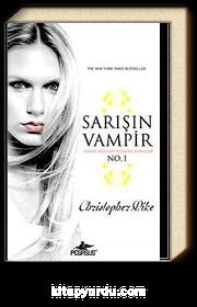 Sarışın Vampir No:1 & İnsani Arzular Ölümcül Sonuçlar