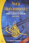 Nuru Muhammed-i Ashabı Kiram ve Ehl-i Beyt'i İmam-ı Hasan ve Hüseyin