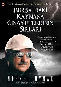 Bursa'daki Kaynana Cinayetlerinin Sırları - Mehmet Oymak pdf epub
