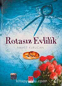 Rotasız Evlilik - Ahmet Kurucan pdf epub