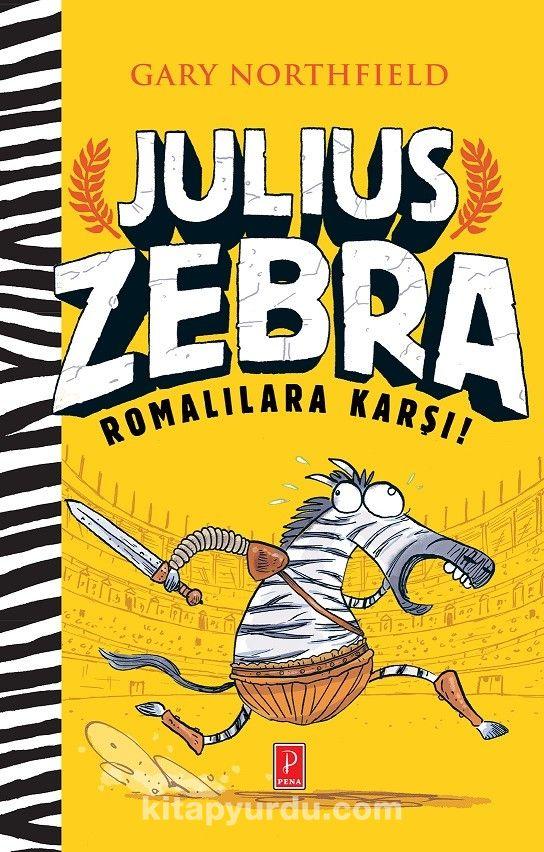Julius Zebra Romalılara Karşı - Gary Northfield pdf epub
