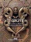 Türkiye & Selçuklulardan Osmanlılara Sanat
