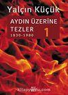 Aydın Üzerine Tezler-1 (1830-1980)