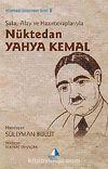 Şaka, Alay ve Hazırcevaplarıyla Nüktedan Yahya Kemal