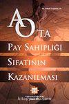 Anonim Ortaklıkta Pay Sahipliği Sıfatının Kazanılması / Dr. Nihat Taşdelen