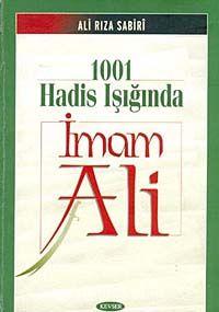 1001 Hadis Işığında İmam Ali (Karton Kapak)