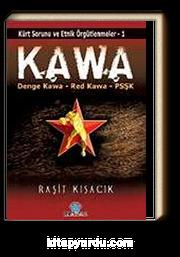 Kawa & Kürt Sorunu ve Etnik Örgütlenmeler-1