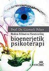 Bioenerjetik Psikoterapi & Beden Bilinci ve Yaratıcı Güç-