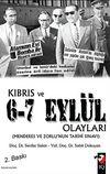 Kıbrıs ve 6-7 Eylül Olayları & Menderes ve Zorlu'nun Tarihi Sınavı