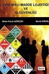 Tehlikeli Madde Lojistiği ve İş Güvenliği