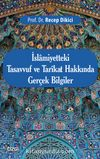 İslamiyetteki Tasavvuf ve Tarikat Hakkında Gerçek Bilgiler