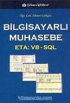 Bilgisayarlı Muhasebe & ETA: V8 - SQL
