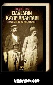 Dağların Kayıp Anahtarı & Dersim 1938 Anlatıları