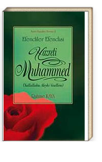 Efendiler Efendisi Hazreti Muhammed