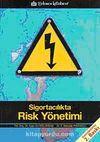 Sigortacılıkta Risk Yönetimi