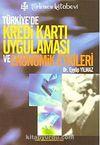 Türkiye'de Kredi Kartı Uygulaması ve Ekonomik Etkileri