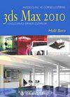 Modelleme ve Görselleştirme 3ds Max 2010 Uygulamalı Örnek Çizimler