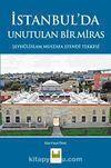 İstanbul'da Unutulan Bir Miras & Şeyhülislam Mustafa Efendi Tekkesi