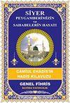 Siyer Peygamberimizin ve Sahabelerin Hayatı & Camiul Ehadis'in Hadis Kılavuzu (Genel Fihris)