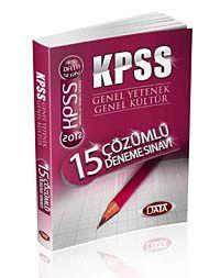 2012 KPSS Data Serisi - Genel Yetenek Genel Kültür 15 Çözümlü Deneme Sınavı