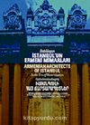 Batılılaşan İstanbul'un Ermeni Mimarları & Armenian Architects Of Istanbul