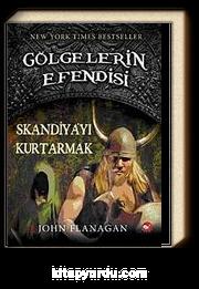 Skandiya'yı Kurtarmak / Gölgelerin Efendisi-4