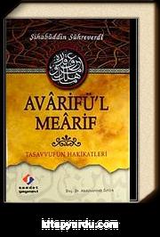 Avarifü'l Mearif & Tasavvufun Hakikatleri