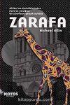 Zarafa & Afrika'nın Derinliklerinden Paris'in Yüreğine Bir Zürafanın Gerçek Öyküsü