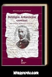 Deliliğin Arkeolojisi Gomidas & Bir Ermeni İkonunun Portresi