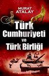Türk Cumhuriyeti ve Türk Birliği