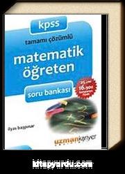 KPSS Tamamı Çözümlü Matematik Öğreten Soru Bankası