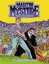 Martin Mystere Klasik Maceralar Dizisi Sayı:20