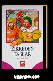 Zikreden Taşlar / Peygamber Efendimizin Mucizeleri